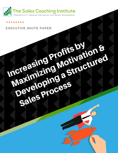 Increasing Profits by Maximizing Motivation & Developing A Structured Sales Process Whitepaper_Cover