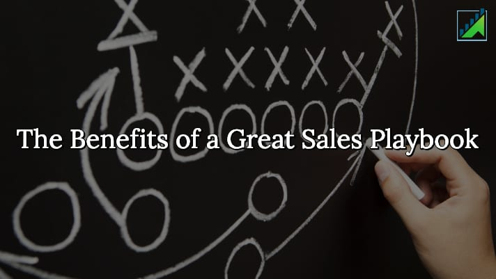 The Benefits of a Great Sales Playbook - Sales Coach