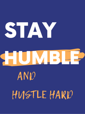 stay-humble-and-hustle-hard